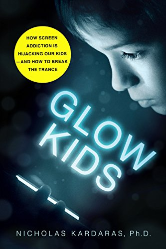 Pdf download glow kids by nicholas kardaras book compiled by andrea l mitchell salis substance abuse librarians and information specialists email amitchell salis org addiction publishes new book lists five fandeluxe Images