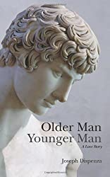 [ OLDER MAN YOUNGER MAN: A LOVE STORY ] BY Dispenza, MR Joseph ( AUTHOR )Aug-30-2011 ( Paperback )