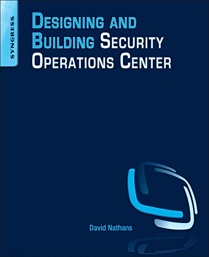Designing and Building Security Operations Center (English Edition)