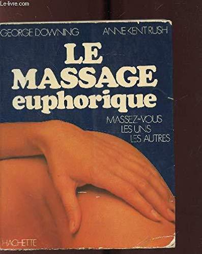 Le Massage euphorique