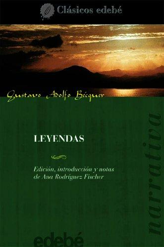 LEYENDAS (CLÁSICOS EDEBÉ) por GUSTAVO ADOLFO BÉCQUER (EDEBÉ OBRA COLECTIVA)