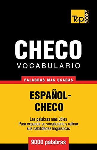 Vocabulario español-checo - 9000 palabras más usadas (T&P Books)