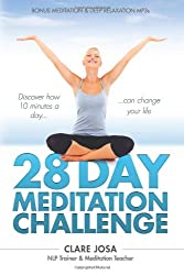 28 Day Meditation Challenge: Discover How 10 Minutes A Day Can Change Your Life