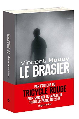 Le brasier par Vincent Hauuy
