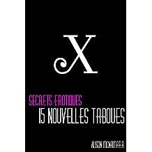 Secrets érotiques, 15 nouvelles taboues