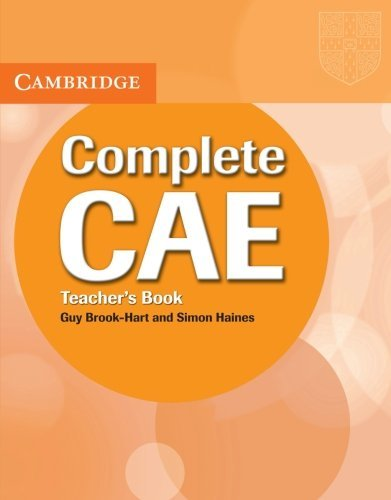 Complete CAE Teacher's Book by Guy Brook-Hart (2009-04-27)