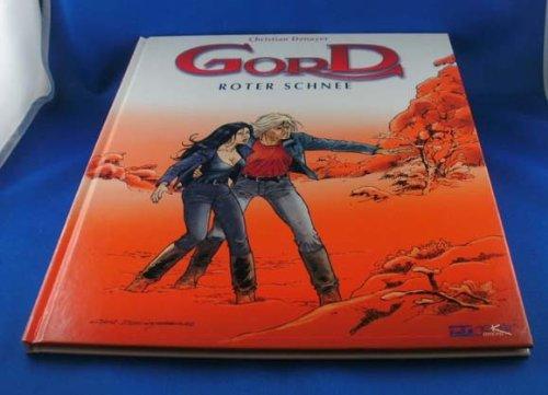Gord, tome 4 : La neige rouge