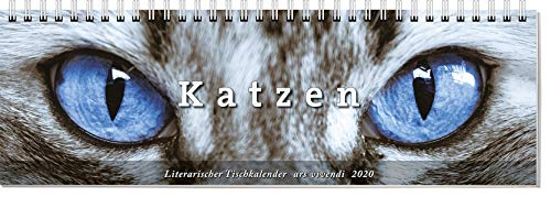 Tischkalender Katzen 2020: Terminplaner mit 53 Farbfotografien (Tischkalender Katzen)