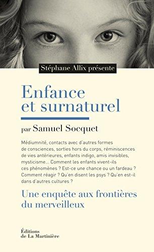 Enfance et surnaturel. Une enquête aux frontières par Stéphane Allix