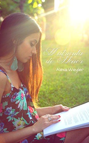 Matrícula de Honor por Alexa Weyler