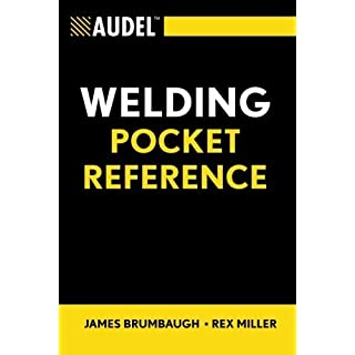 Audel Welding Pocket Reference (Audel Technical Trades Series) by James E. Brumbaugh (2007-02-20)