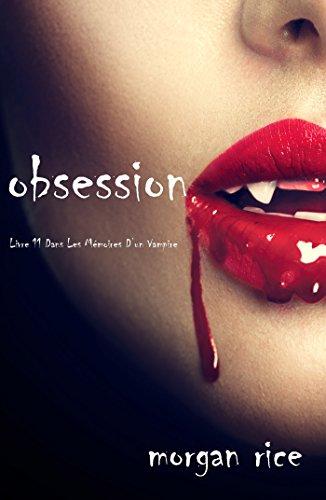 Obsession (Tome n 12 de Mémoires d'un Vampire)