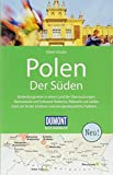 DuMont Reise-Handbuch Reiseführer Polen, Der Süden: mit Extra-Reisekarte - Dieter Schulze