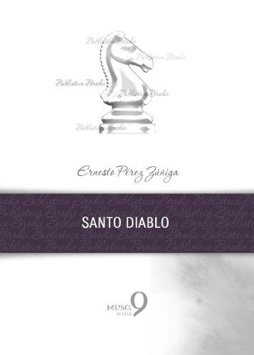 Santo Diablo (Biblioteca Brodie) por Ernesto Pérez Zúñiga