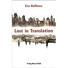 Lost in Translation: Ankommen in der Fremde