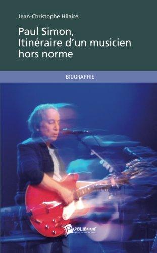 Paul Simon, itinéraire d'un musicien hors norme