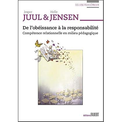 De l'obéissance à la responsabilité. Compétence relationnelle en milieu pédagogique