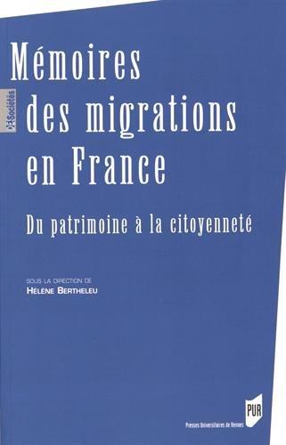 Mémoires des migrations en France : Du patrimoine...