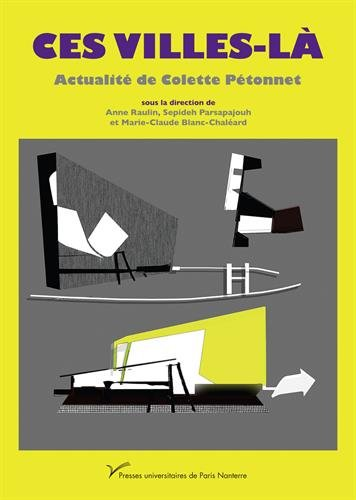 Ces villes-là : Actualité de Colette Pétonnet par Collectif