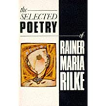 The Selected Poetry of Rainer Maria Rilke (Bello)