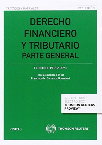 Derecho financiero y tributario (26 ed. - 2016) (Tratados y Manuales de Derecho)