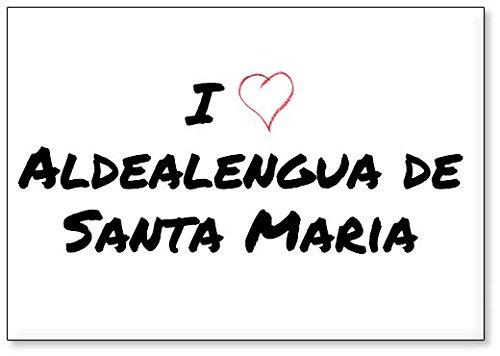 Mundus Souvenirs - Amo Aldealengua de Santa Maria, Imán para Nevera (diseño 2)