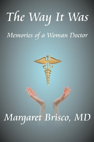 the-way-it-was-memories-of-a-woman-doctor-by-brisco-margaret-2012-taschenbuch