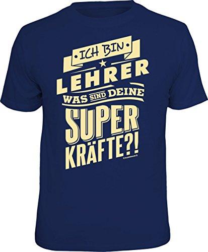 T-Shirt: ich Bin Lehrer - was sind Deine Superkräfte? Größe L