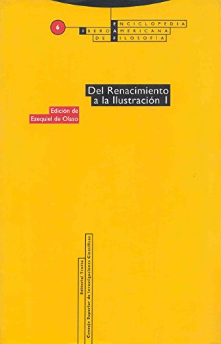 Del Renacimiento A La Ilustración I - Número 6 (Enciclopedia Iberoamericana de Filosofía)
