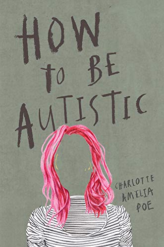 How to Be Autistic - Popular Autism Related Book