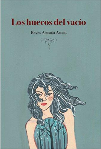 Los huecos del vacío eBook: Arnau, Reyes Armada : Amazon.es ...
