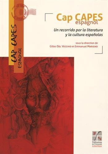 Cap CAPES Espagnol : Un recorrido por la literatura y la cultura espanolas