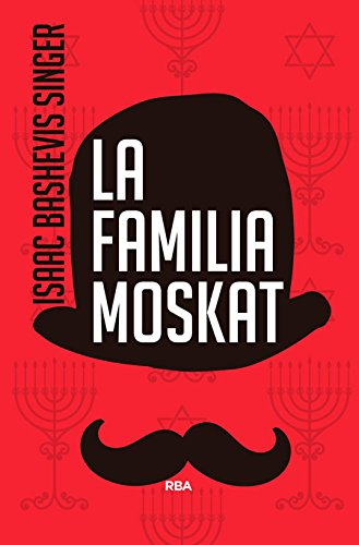 La familia Moskat (FICCION GENERAL)