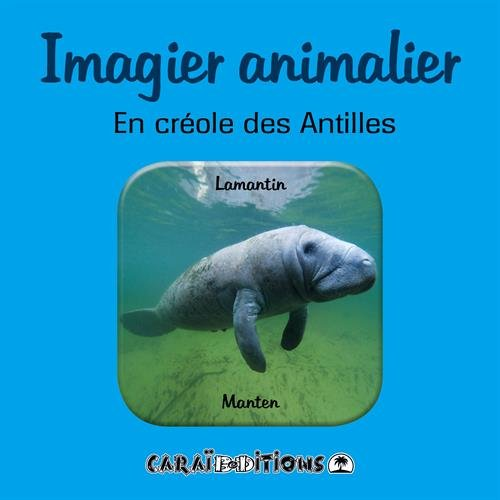 Imagier animalier en créole des Antilles