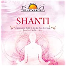 Shanti (Guided Meditation by Sri Sri) From The Art Of Living