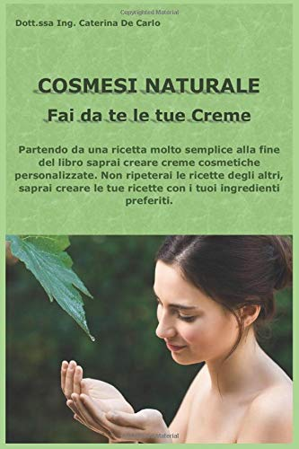 Photo Gallery cosmesi naturale: fai da te le tue creme