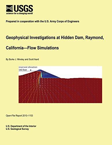 Geophysical Investigations at Hidden Dam, Raymond, California Flow Simulations por U.S. Department of the Interior