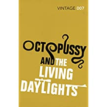 Octopussy & The Living Daylights (James Bond 007)