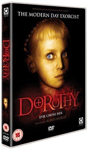 Dorothy: The Modern Day Exorcist...