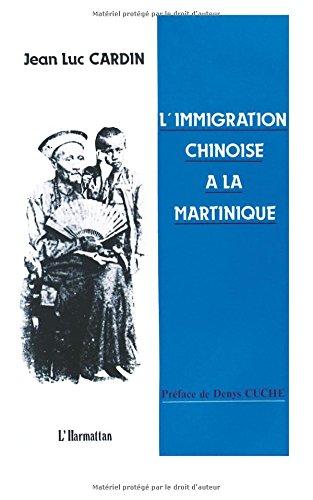 Immigration chinoise à la Martinique par Jean-Luc Cardin