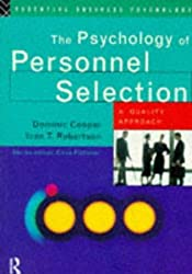 The Psychology of Personnel Selection: A Quality Approach (Essential Business Psychology) by Ivan Robertson (1995-05-03)