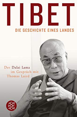 Tibet - Die Geschichte eines Landes: Der Dalai Lama im Gespräch mit Thomas Laird