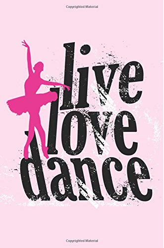 Live Love Dance Ballerina Journal, Dot Grid: Dotted Paper Notebook for Bullet Journaling por Enchanted Willow