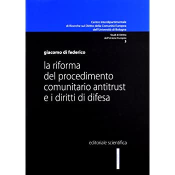 La Riforma Del Procedimento Comunitario Antitrust E I Diritti Di Difesa