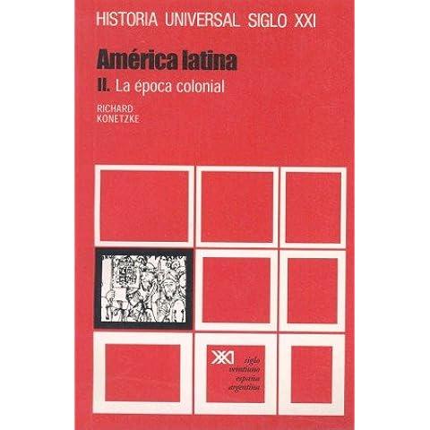 Historia universal: América latina. II. La época colonial: 22
