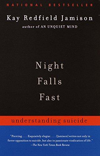 Night Falls Fast: Understanding Suicide (English Edition)