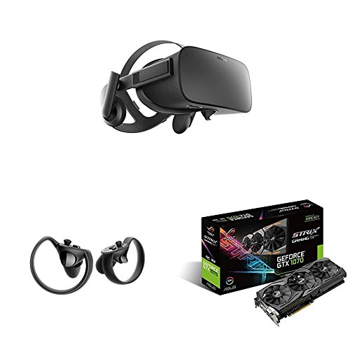 Price comparison product image Oculus Rift VR Headset + Touch Controller + ASUS STRIX-GTX1070-O8G-Gaming Nvidia Geforce GTX 1070 Graphics Card - Black