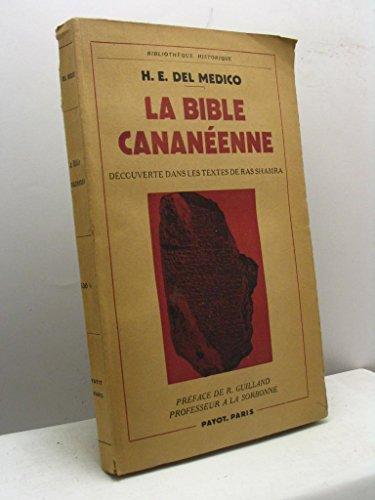 La Bible cananéenne découverte dans les textes de Ras Shamra par H. E. Del Medico