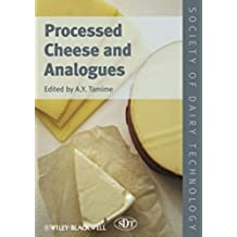 Processed Cheeses and Analogues (Society of Dairy Technology Series)