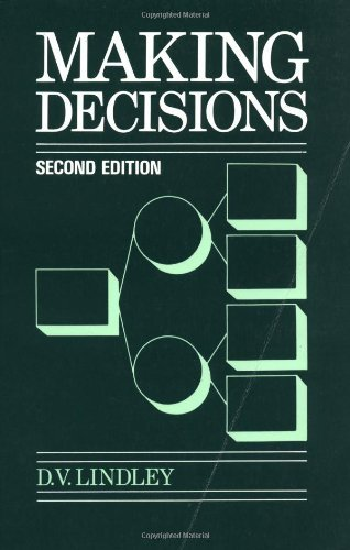 Making Decisions 2e (Business) by Dennis V. Lindley (1991-04-05)